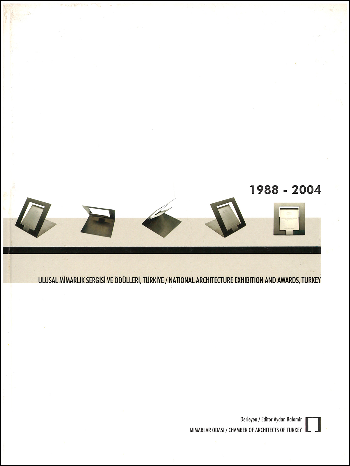 1988-2004 Ulusal Mimarlık Sergisi ve Ödülleri